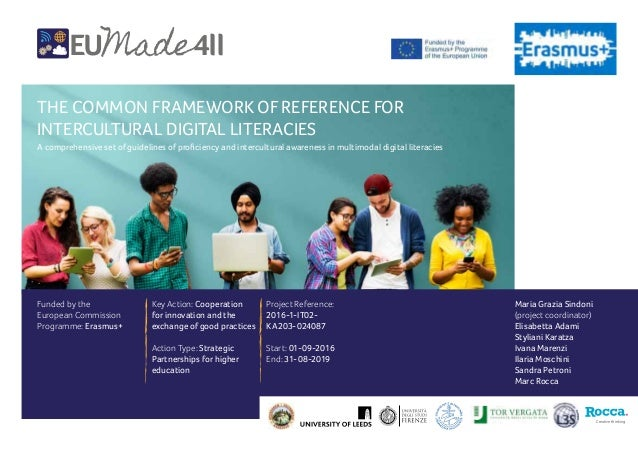 THE COMMON FRAMEWORK OFREFERENCE FOR INTERCULTURAL DIGITAL LITERACIES A comprehensive set of guidelines of proficiency and...