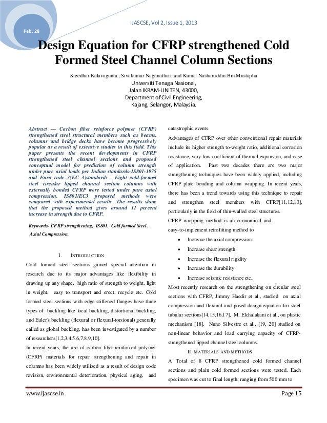 IJASCSE, Vol 2, Issue 1, 2013Feb. 28      Design Equation for CFRP strengthened Cold        Formed Steel Channel Column Se...
