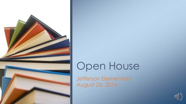 Open House Jefferson Elementary August 26, 2014