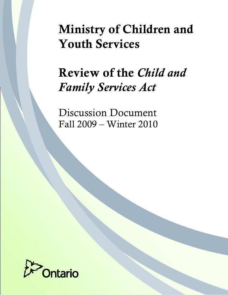Ministry of Children and                Youth Services                Review of the Child and                Family Servic...