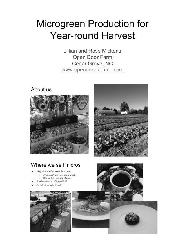 Microgreen Production for Year-round Harvest  Jillian and Ross Mickens Open Door Farm Cedar Grove,  NC  www. opendoorfarmn...