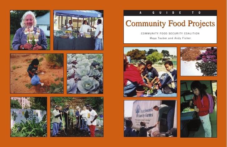 A      G       U      I      D      E               T   OCommunity Food Projects    COMMUNITY FOOD SECURITY COALITION     ...