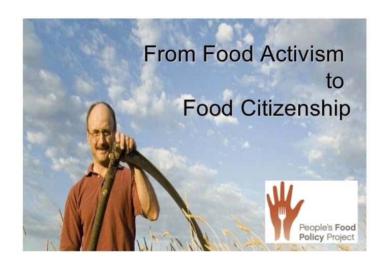 From Food Activism  to  Food Citizenship