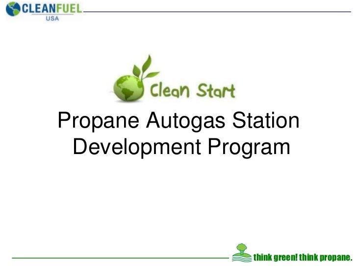 Propane Autogas Station Development Program<br />