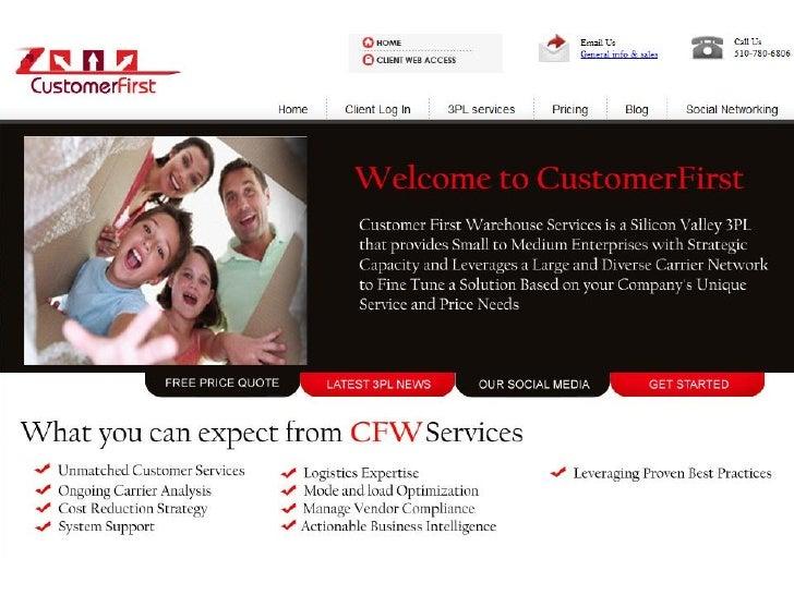 Customer First Warehouse Services, LLC (T) 510-780-6806                           elemoine@cfwservices.com www.cfwservices...