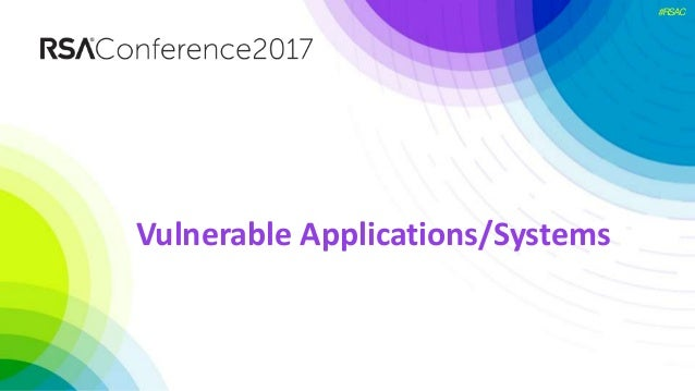#RSAC Vulnerable Applications/Systems