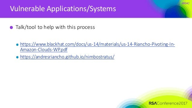 #RSAC Vulnerable Applications/Systems Talk/tool to help with this process https://www.blackhat.com/docs/us-14/materials/us...