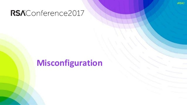 #RSAC Misconfiguration