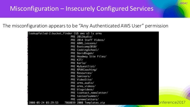 """#RSAC Misconfiguration – Insecurely Configured Services The misconfiguration appears to be """"Any Authenticated AWS User"""" pe..."""