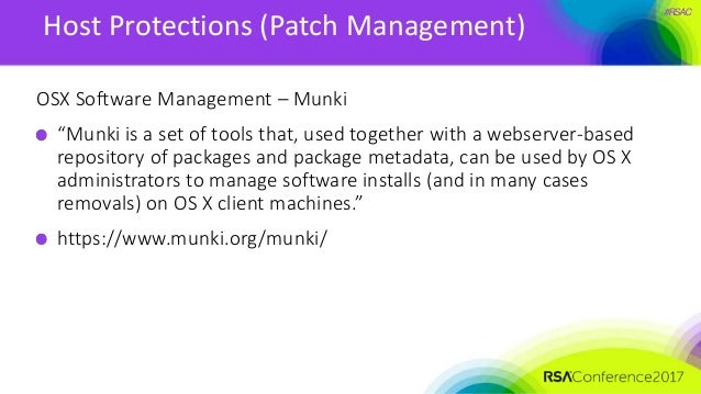 """#RSAC Host Protections (Patch Management) OSX Software Management – Munki """"Munki is a set of tools that, used together wit..."""