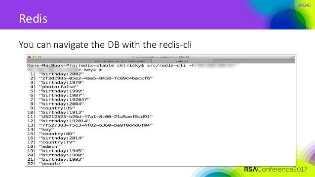 #RSAC Redis You can navigate the DB with the redis-cli