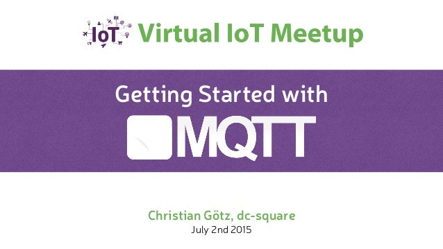 Getting Started with Christian Götz, dc-square July 2nd 2015