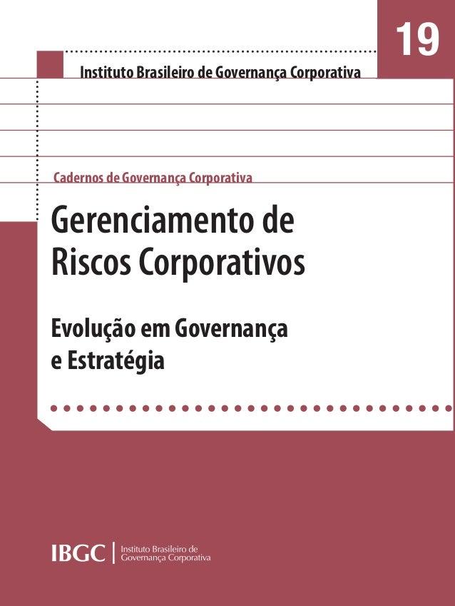 Gerenciamento de Riscos Corporativos Evolução em Governança e Estratégia Gerenciamento de Riscos Corporativos Gerenciament...