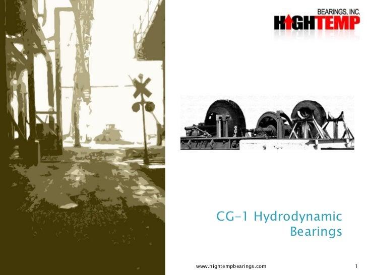 CG-1 Hydrodynamic                Bearingswww.hightempbearings.com   1