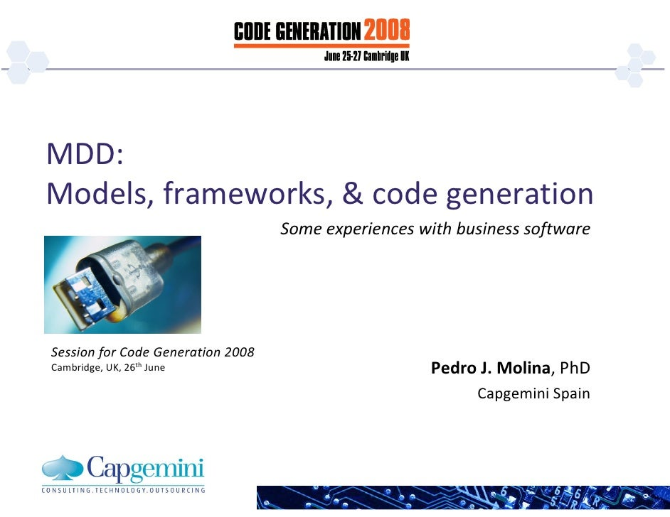 MDD: Models, frameworks, & code generation                                    Some experiences with business software     ...