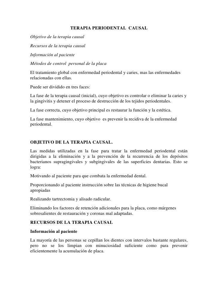 TERAPIA PERIODENTAL  CAUSAL<br />Objetivo de la terapia causal<br />Recursos de la terapia causal<br />Información al paci...