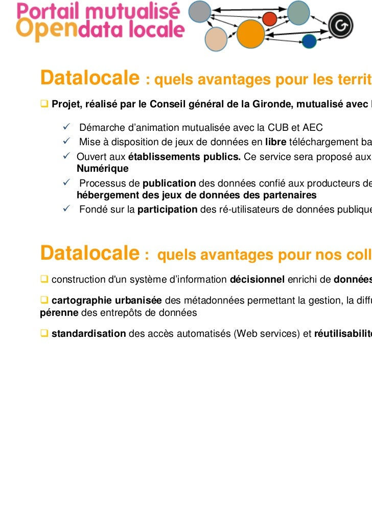 Datalocale : quels avantages pour les territoires?  Projet, réalisé par le Conseil général de la Gironde, mutualisé avec l...