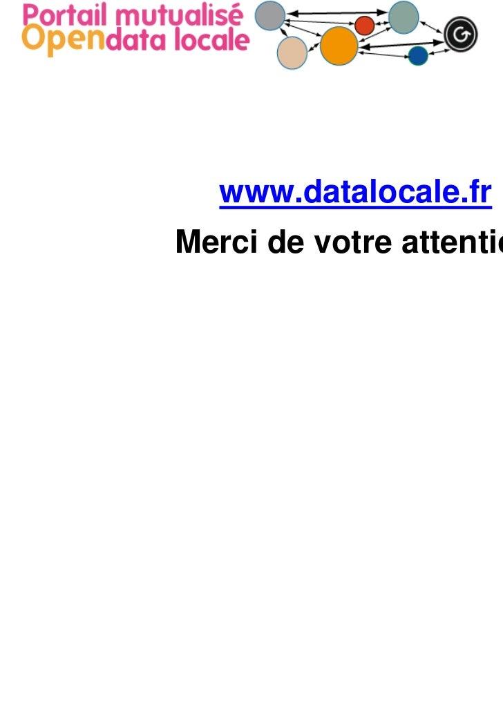 www.datalocale.frMerci de votre attention