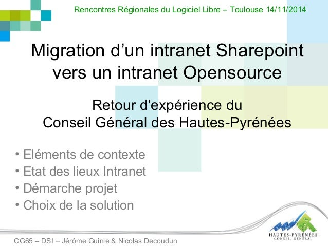 Migration d'un intranet Sharepoint vers un intranet Opensource Retour d'expérience du Conseil Général des Hautes-Pyrénées ...