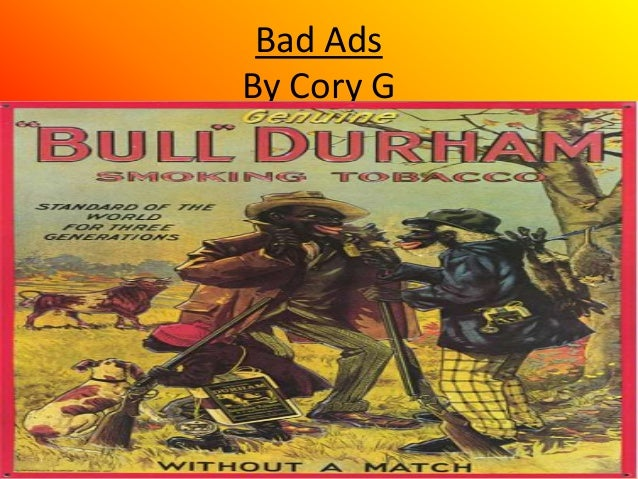 Bad Ads By Cory G