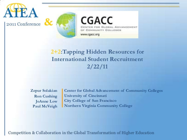 &<br />2+2:Tapping Hidden Resources for International Student Recruitment2/22/11<br />Center for Global Advancement of Com...