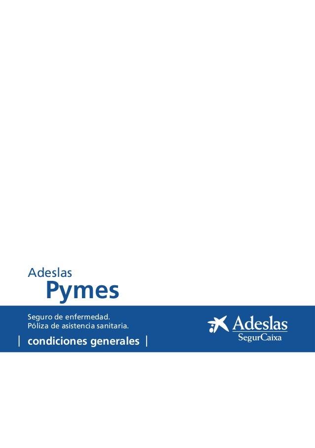Condiciones generales adeslas pyme tu oficina local coslada for Oficina de adeslas