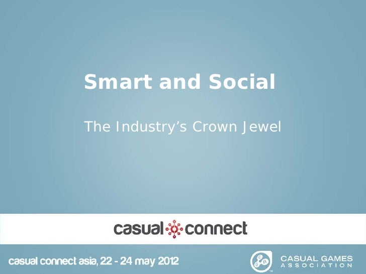 Smart and SocialThe Industry's Crown Jewel