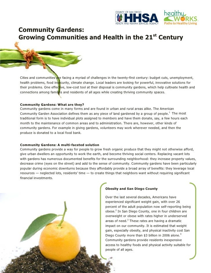 Community Gardens:Growing Communities and Health in the 21st CenturyCities and communities are facing a myriad of challeng...