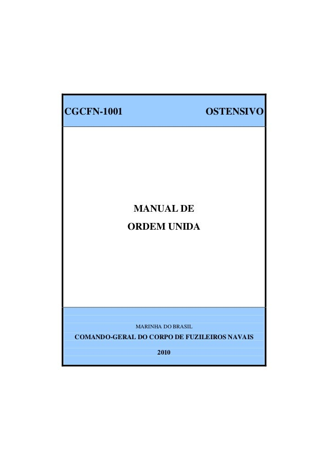 CGCFN-1001  OSTENSIVO  MANUAL DE ORDEM UNIDA  MARINHA DO BRASIL  COMANDO-GERAL DO CORPO DE FUZILEIROS NAVAIS 2010