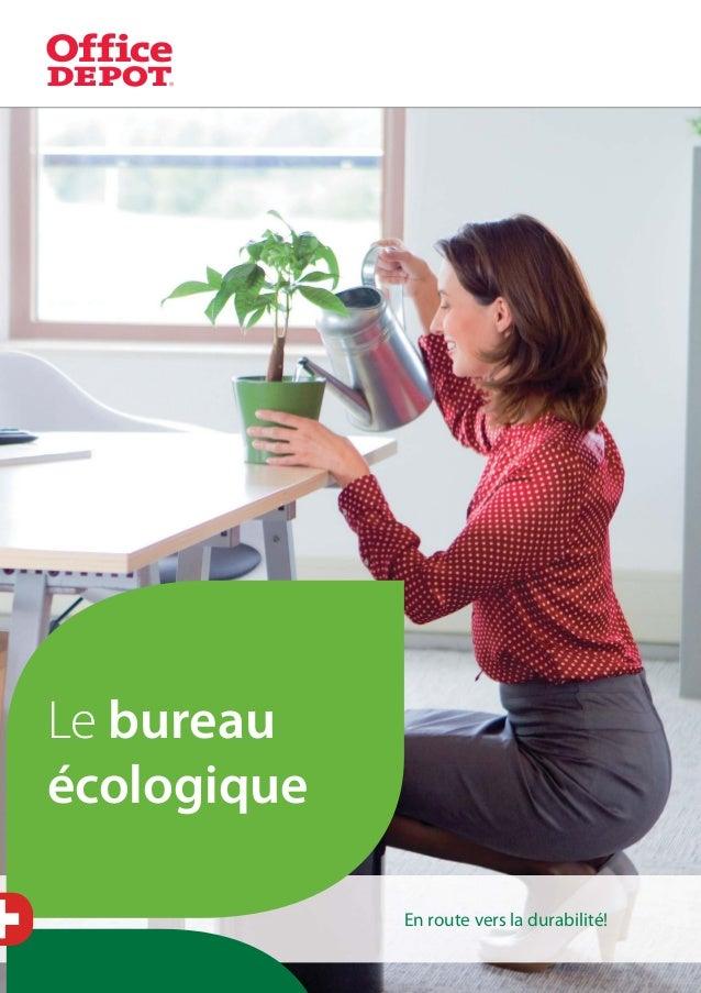 1Le bureauécologiqueEn route vers la durabilité!
