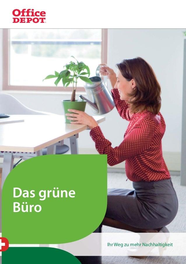 1 Das grüne Büro Ihr Weg zu mehr Nachhaltigkeit