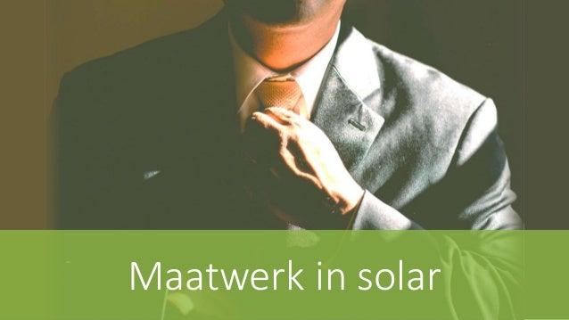 Maatwerk in solar
