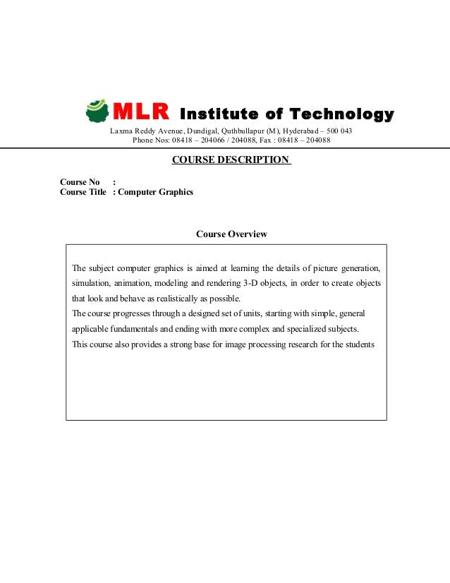 MLR Institute of Technology Laxma Reddy Avenue, Dundigal, Quthbullapur (M), Hyderabad – 500 043 Phone Nos: 08418 – 204066 ...