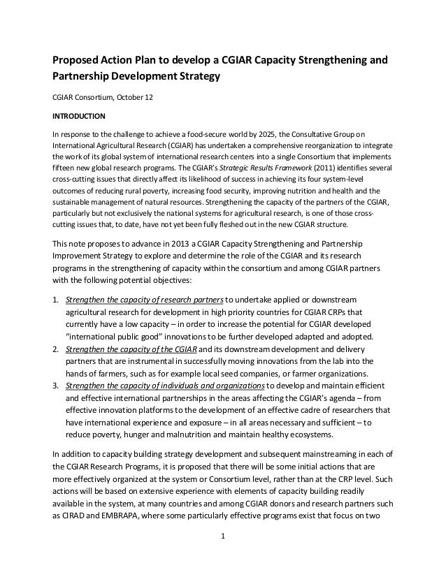 Proposed Action Plan to develop a CGIAR Capacity Strengthening andPartnership Development StrategyCGIAR Consortium, Octobe...
