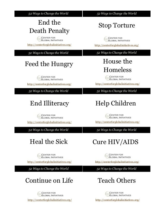 52 Ways to Change the World  52 Ways to Change the World  End the Death Penalty  Stop Torture  http://centerforglobaliniti...