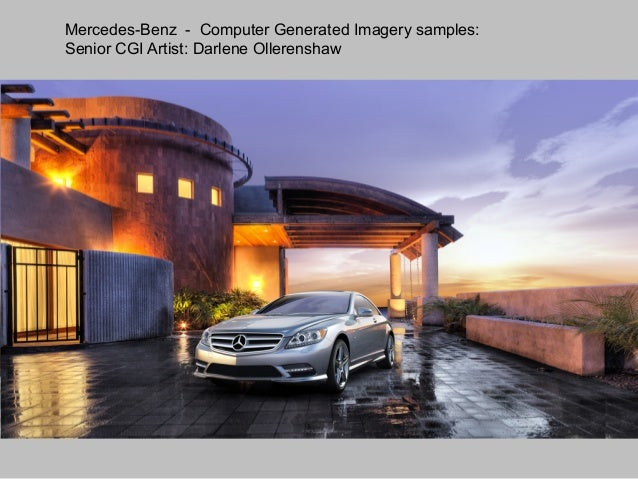 Mercedes-Benz - Computer Generated Imagery samples: Senior CGI Artist: Darlene Ollerenshaw