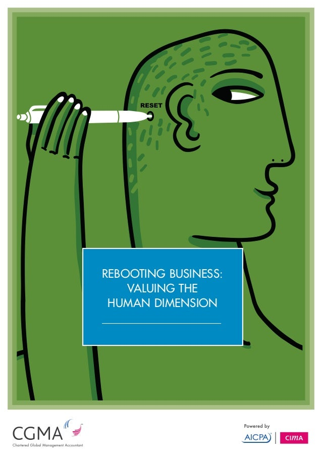 REBOOTING BUSINESS:    VALUING THE HUMAN DIMENSION