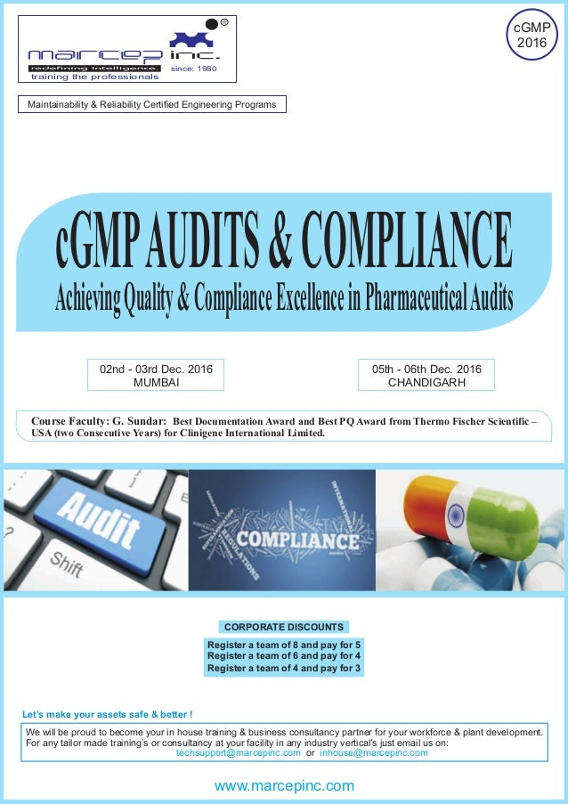 cGMPAUDITS&COMPLIANCE AchievingQuality&ComplianceExcellenceinPharmaceuticalAudits 02nd - 03rd Dec. 2016 MUMBAI 05th - 06th...