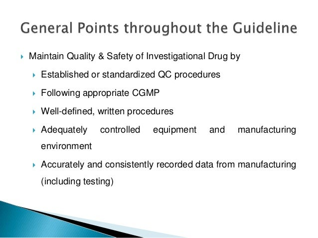    Maintain Quality & Safety of Investigational Drug by       Established or standardized QC procedures       Following...