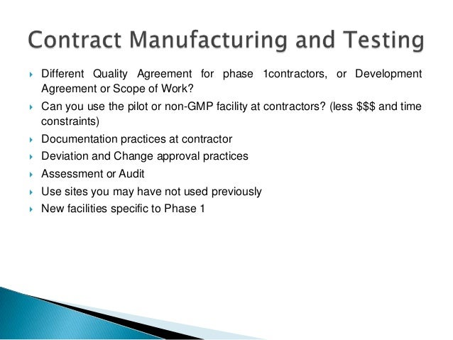    Different Quality Agreement for phase 1contractors, or Development    Agreement or Scope of Work?   Can you use the p...