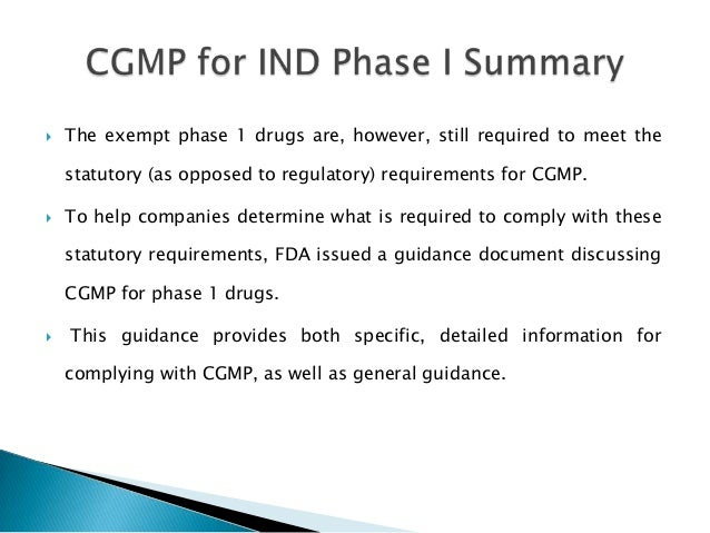    The exempt phase 1 drugs are, however, still required to meet the    statutory (as opposed to regulatory) requirements...