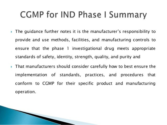    The guidance further notes it is the manufacturer's responsibility to    provide and use methods, facilities, and manu...