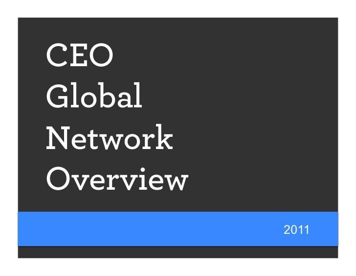 CEOGlobalNetworkOverview           2011