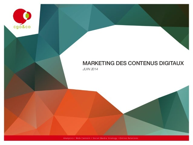 MARKETING DES CONTENUS DIGITAUX! JUIN 2014!