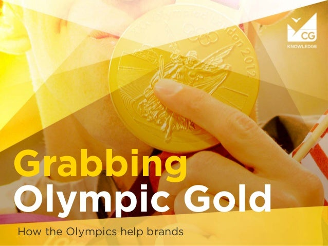 Grabbing Olympic Gold How the Olympics help brands