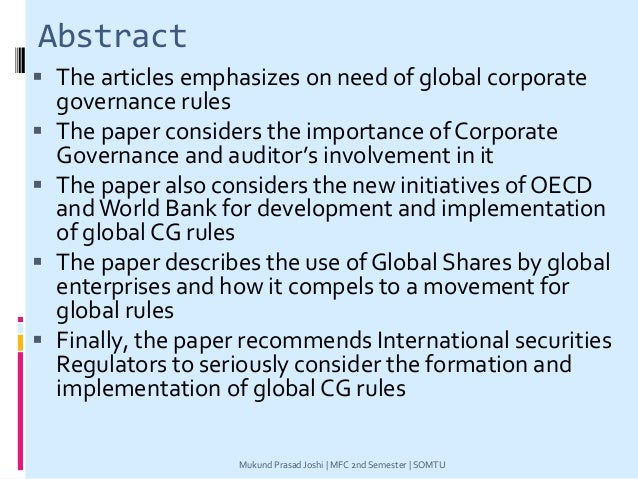 Abstract  The articles emphasizes on need of global corporate governance rules  The paper considers the importance of Co...