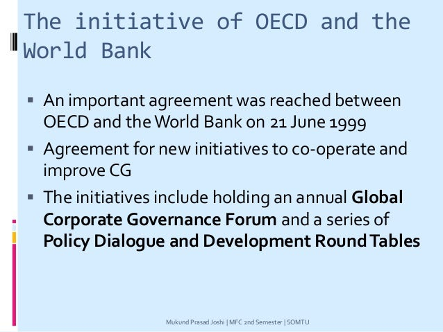 The initiative of OECD and the World Bank  An important agreement was reached between OECD and theWorld Bank on 21 June 1...
