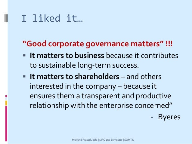 """I liked it… """"Good corporate governance matters"""" !!!  It matters to business because it contributes to sustainable long-te..."""