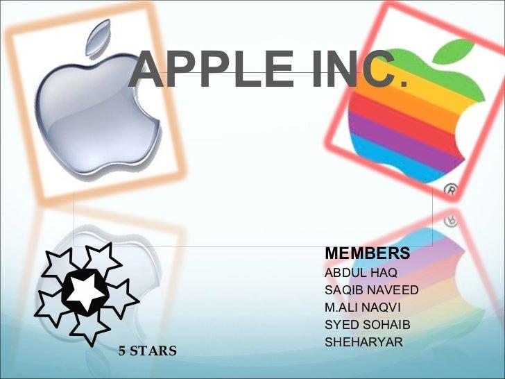 MEMBERS ABDUL HAQ SAQIB NAVEED M.ALI NAQVI SYED SOHAIB  SHEHARYAR APPLE INC .  5 STARS