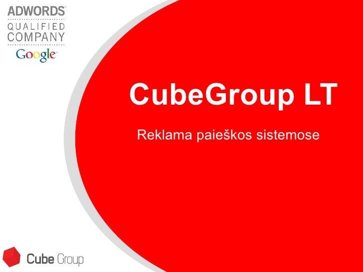 CubeGroup  LT     Reklama paie škos sistemose